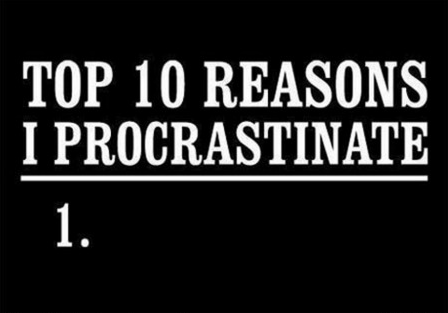 procrastination and the ways of overcoming it Big whoop, how is that going to stop me from procrastinating  you from doing  a certain task may be helpful in overcoming the initial barrier in getting started.